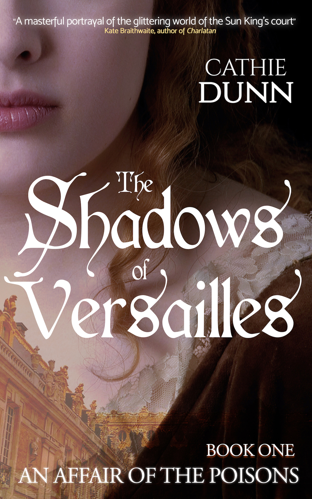 //www.cathiedunn.com/wp-content/uploads/2020/11/Shadows-of-Versailles-smallest.jpeg